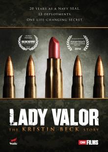 Lady Valor: The Kristin Beck Story